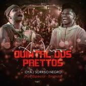 Oyá - Sorriso Negro (Ao Vivo) by Prettos