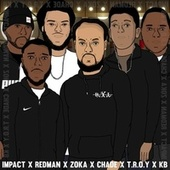 Wave after Wave (feat. Redz Man, KoKo Bass, T.R.O.Y, Zoka the Author & CHADE) de Impact