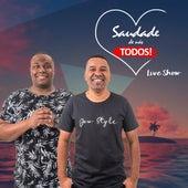 Saudade de Nós Todos (Live Show) (Ao Vivo) de Grupo Batucada