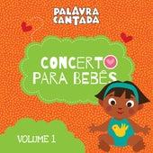 Concerto para Bebês, Vol. 1 de Palavra Cantada