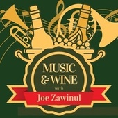 Music & Wine with Joe Zawinul de Joe Zawinul