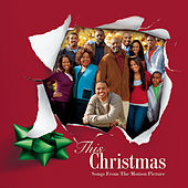 This Christmas - Songs From The Motion Picture von Original Soundtrack