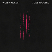 Wor Wakker by Joey Jogging