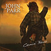 Comin' Home - Single by John Parr