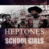 School Girls de The Heptones