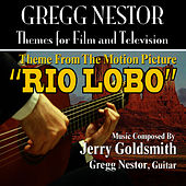 Rio Lobo - Theme from the Motion Picture for Solo Guitar (Jerry Goldsmith) by Gregg Nestor