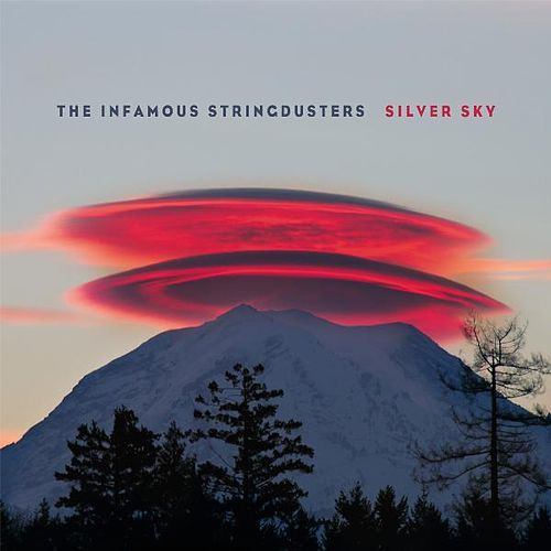 Silver Sky by The Infamous Stringdusters
