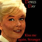 Kiss Me Again, Stranger by Doris Day