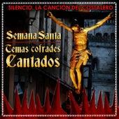 Temas Cofrades Cantados. Semana Santa by Los Mairena