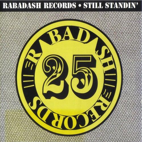 Rabadash Records: Still Standin' by Various Artists