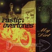 My Dirt by Rustic Overtones