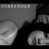 Surrender by Prom Queen