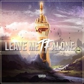 Leave Me Alone by Jimmy Lee