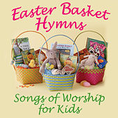 Easter Basket - Songs of Worship for Kids de Various Artists