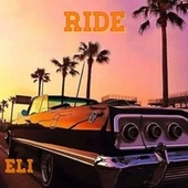 Ride (Radio) by Eli
