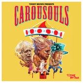 Carousouls von Tommy Brown