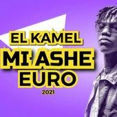 Mi Ashe Euro 2021 de Kamel