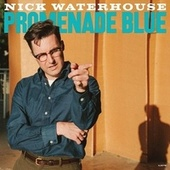 Very Blue / Medicine by Nick Waterhouse