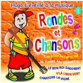 Rondes et chansons (Vol. 1) by Le Monde d'Hugo