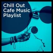 Chill out Cafe Music Playlist de Cafe Chillout Music Club, Buddha Zen Chillout Bar Music Café, Cafè Chillout Music de Ibiza