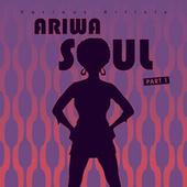 Ariwa Soul by Various Artists