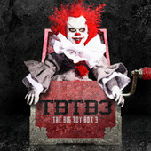 The Big Toy Box 3 by Lee Bannon