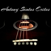 Antony Santos Exitos de Anthony Santos