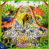 Latin Jazz Club de Andy Duran Latin Jazz Big Band