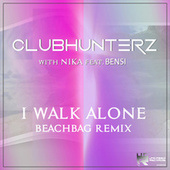 I Walk Alone (Beachbag Remix) by Clubhunterz