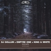 Escape (Hype Mix) de DJ Gollum