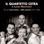 Gli anni Fonit Cetra in 228 canzoni (1941-1958) by Quartetto Cetra
