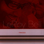 Traces by LeRoy Bell