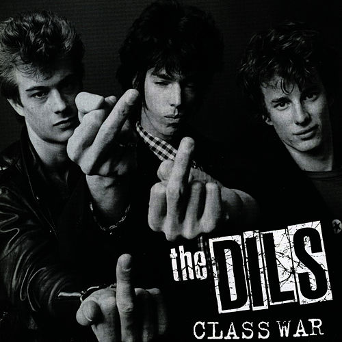 Class War by The Dils