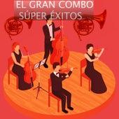 El Gran Combo Super Éxitos by El Gran Combo De Puerto Rico