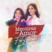 Mentiras de Amor by Fer