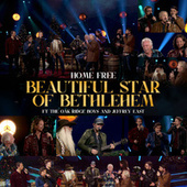 Beautiful Star of Bethlehem by Home Free