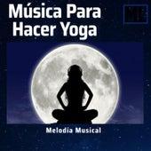 Música para Hacer Yoga de Musica Relajante