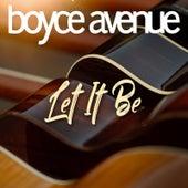 Let It Be de Boyce Avenue