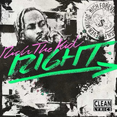 Right by Rich the Kid