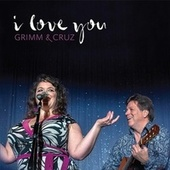 I Love You by Grimm