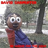 No Worse for the Wear by David Carpenter