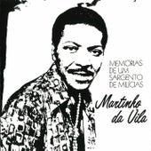 Memorias De Um Sargento De Melicias by Martinho da Vila