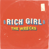 Rich Girl von The Wrecks