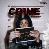 Crime by Lil' Fame
