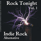 Rock Tonight Indie Rock Alternative: Volume 1 by Various Artists