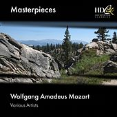 Wolfgang Amadeus Mozart : Masterpieces by Various Artists