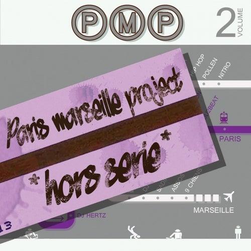 PMP Paris / Marseille Project (Hors série : vol. 2) by Various Artists