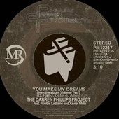 You Make My Dreams (feat. Robbie Lablanc & Xavier Millis) by The Darren Phillips Project