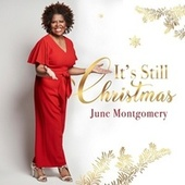 It's Still Christmas by June Montgomery