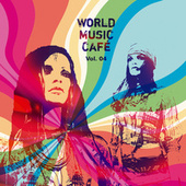 World Music Cafe Vol. 3 by Various Artists